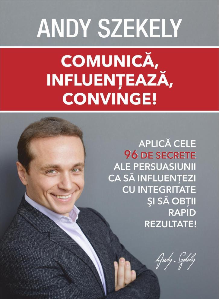 Comunica, influenteaza, convinge