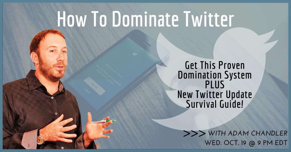 Dominate Twitter
