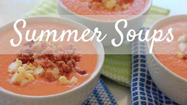 Summer Soups