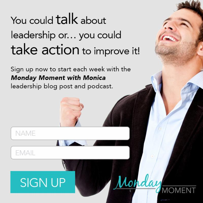The Monday Moment with Monica is a powerful leadership development tool. Free weekly podcasts delivered to your inbox, created by leadership development coach Monica Wofford, will build your leadership skills, make you a better boss, and teach you to even lead your manager! Sign up now or read samples at http://blog.ContagiousCompanies.com
