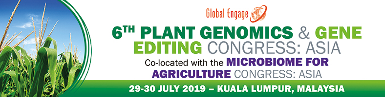 6th Plant Genomics & Gene Editing Congress Asia co-located with Microbiome for Agriculture Congress Asia 2019