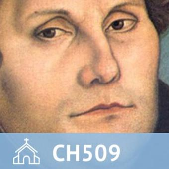 20, CH 509 The Theology of Martin Luther thumbnail