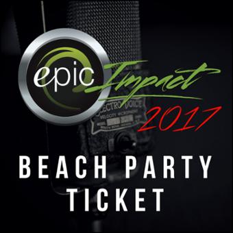 Impact 2017 Beach Party Ticket