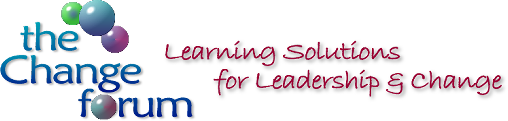 The Change Forum - Learning Solutions for Leadership & Change
