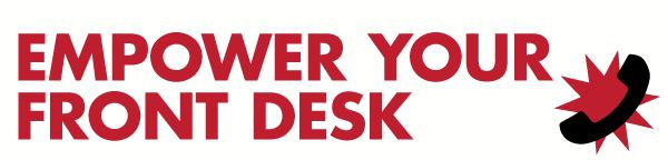 Empower Your Front Desk Team