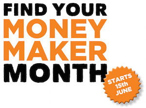 FIND YOUR MONEY MAKER MONTH