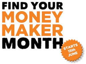 FIND YOUR MONEY MAKER MONTH
