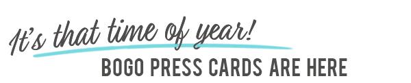 BOGO Press Cards