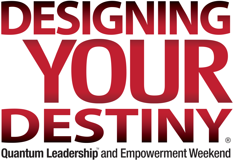 Designing Your Destiny