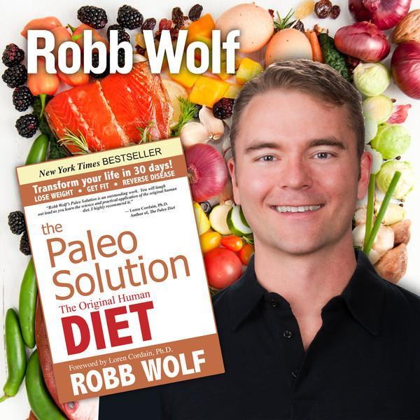 robb wolf author of paleo solution