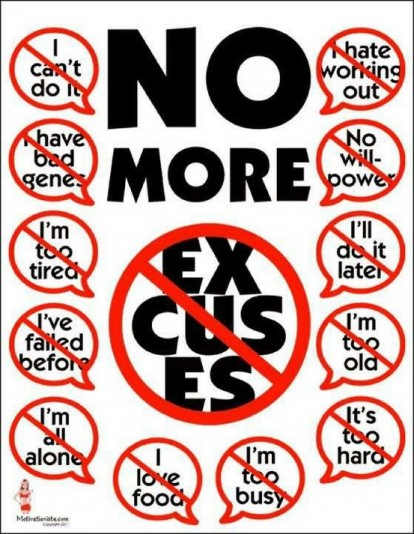 excuses be damned