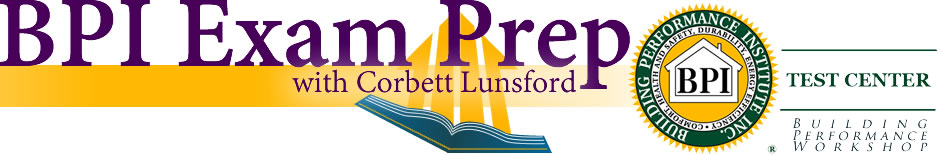 BPI Exam Prep with Corbett Lunsford