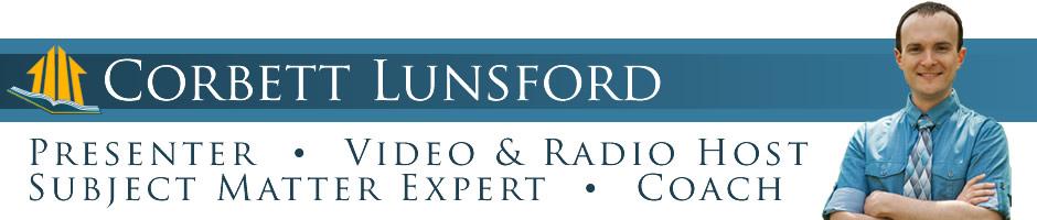 Corbett Lunsford: Presenter, Video & Radio Host, Subject Matter Expert, and Coach