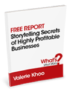 Free report: Storytelling for Highly Profitable Businesses