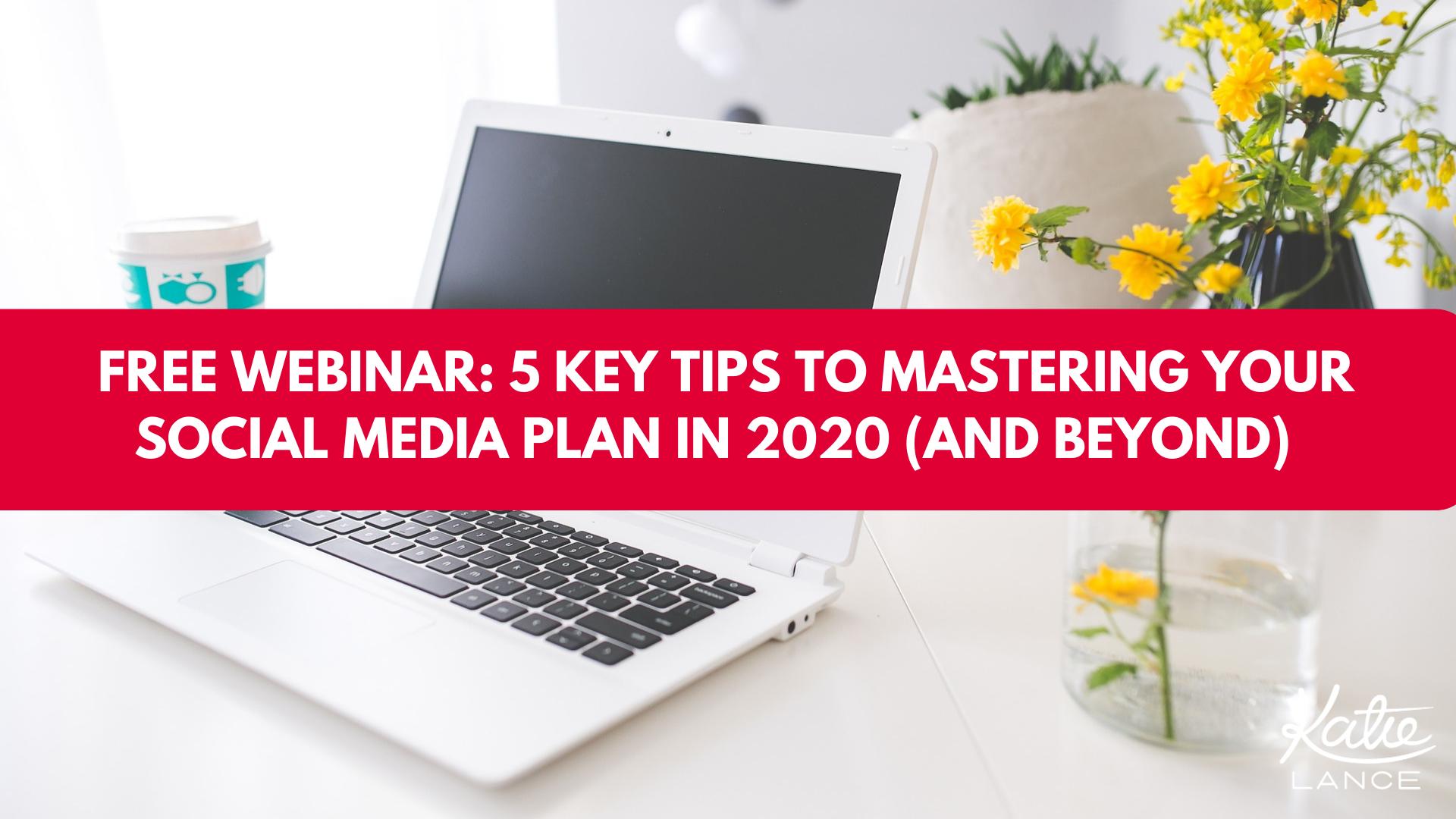 Social Media Plan Webinar