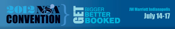 NSA Convention 2012: Get Bigger Better Booked