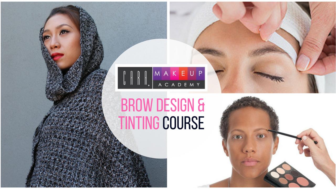 Brow Design Tinting Course Cara Makeup Academy Cara Cosmetics