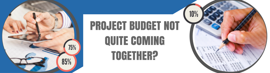Project budget not coming together?