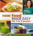 Raw Food Made Easy revised
