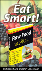 Eat Smart! Raw Food For Dummies book