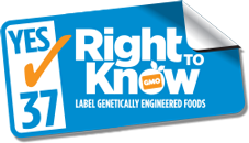 Yes on 37 - Right to Know - Label genetically engineered foods
