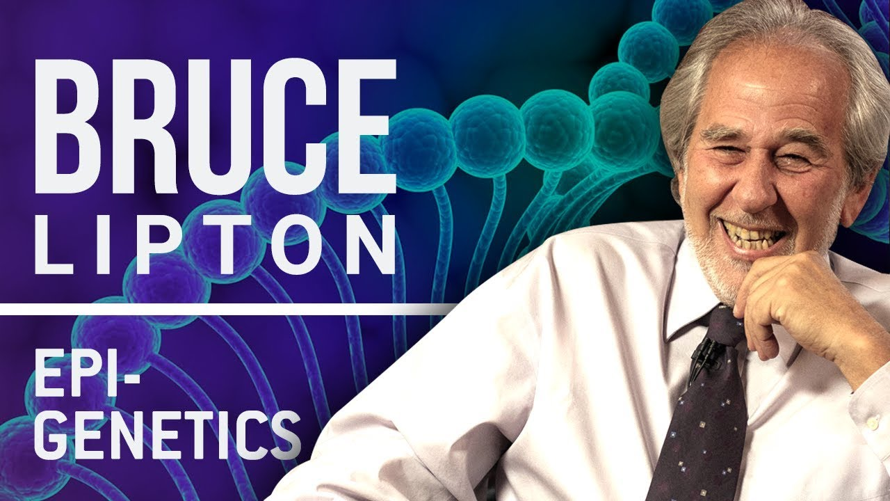 Bruce Liprton: Biology of Belief - Part 1
