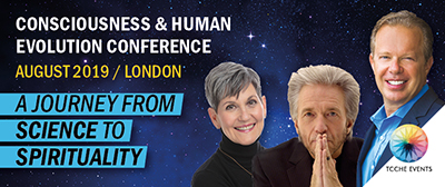 Consciousness & Human Evolution Conference, London, England, August 23 - 25, 2019