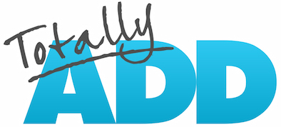 TotallyADD, the best resource for adults with ADHD, speaking and live events
