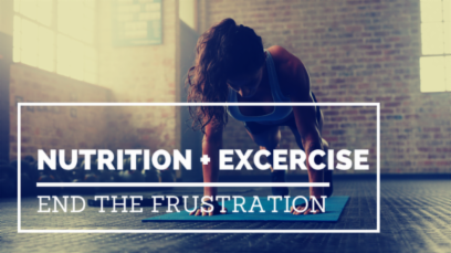 Nutrition + Excercise