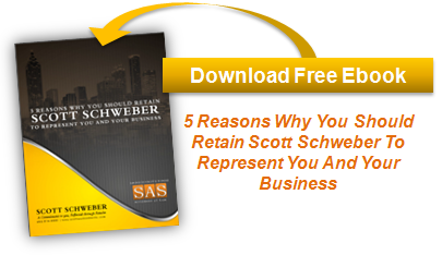 Download eBook: 5 Reasons Why You Should Retain Scott Schweber To Represent You And Your Business