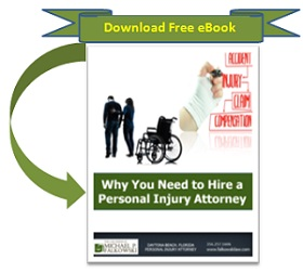 Download Ebook: Why You Need to Hire a Personal Injury Attorney
