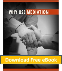Download Ebook: Why Use Mediation