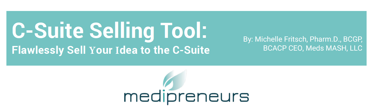 medipreneur c-suite selling tool
