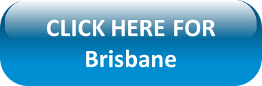 Click here for Brisbane