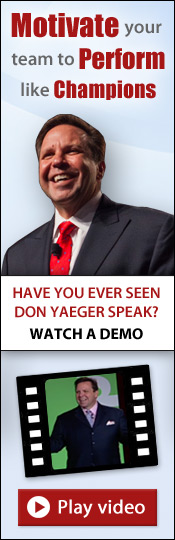 Motivate your team to perform like Champions!  Click here to watch a demo of Don Yaeger speaking!
