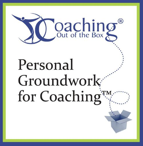 Personal Groundwork for Coaching TM