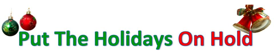 Holidays On Hold Message Offer