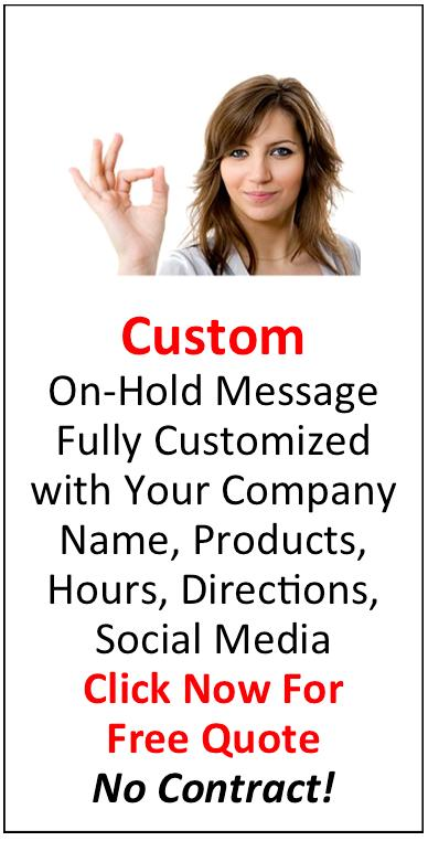Customized On Hold Message by PleaseHold.com
