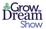 Grow The Dream Show