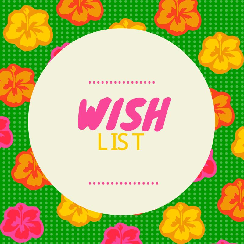 Click Here for Free WISH LIST Download