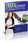 101 Client Attraction Tips