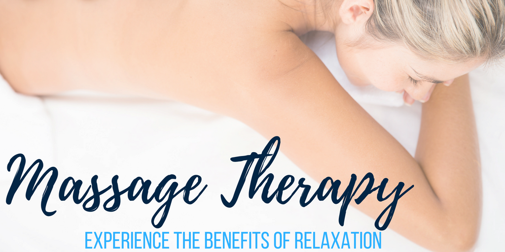 Massage Therapy - Experience the benefits of relaxation